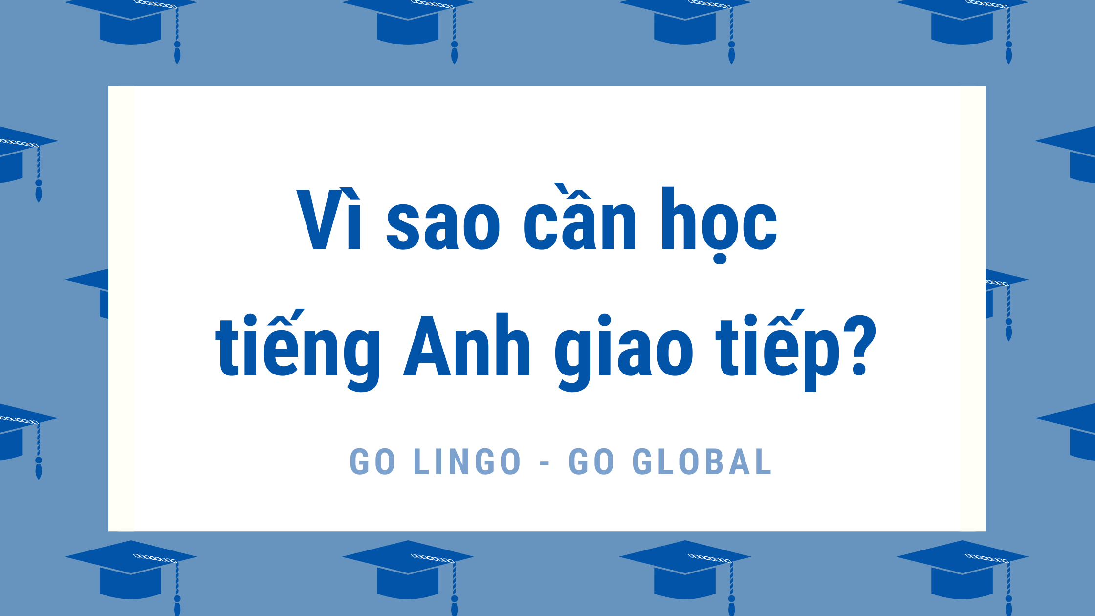 vi sao can hoc tieng anh