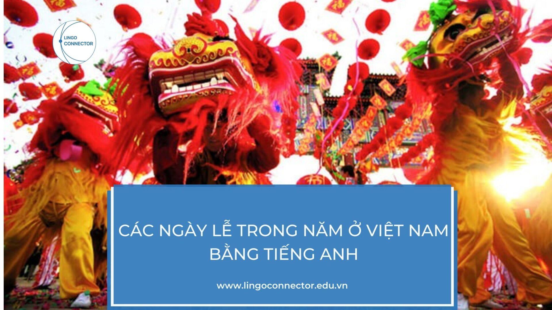 Các ngày lễ trong năm ở Việt Nam bằng Tiếng Anh