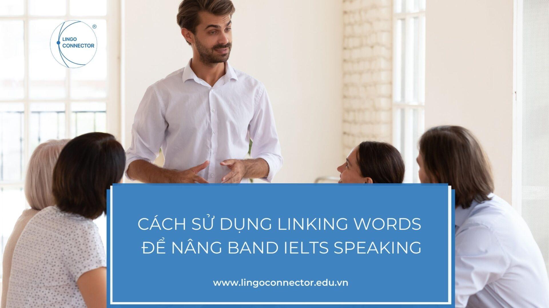 Cách sử dụng Linking Words