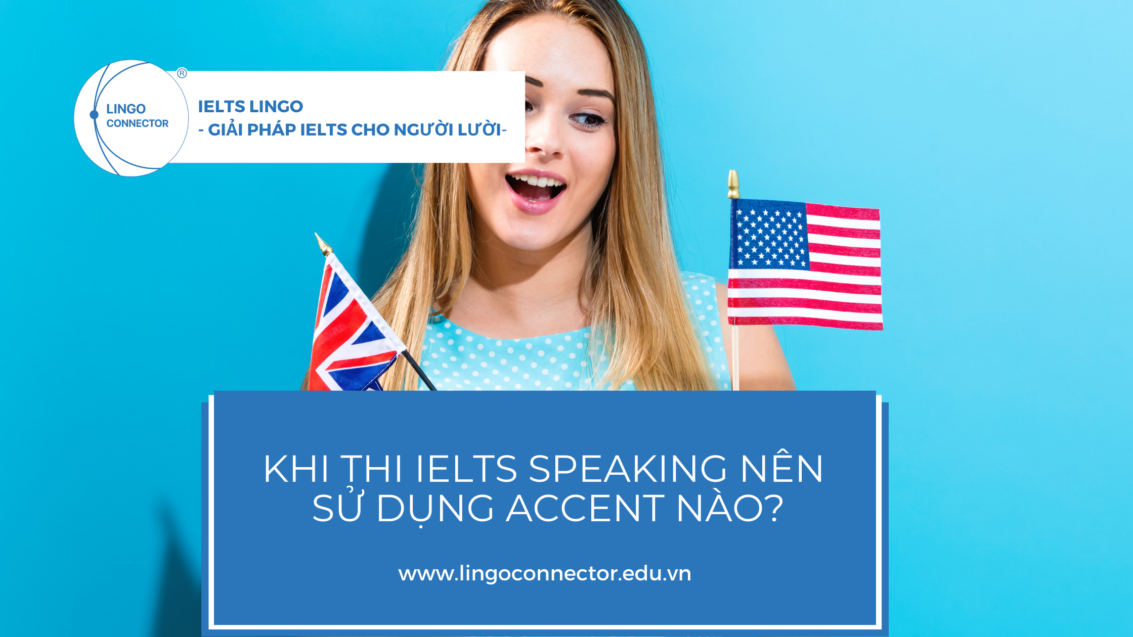 Accent khi thi speaking