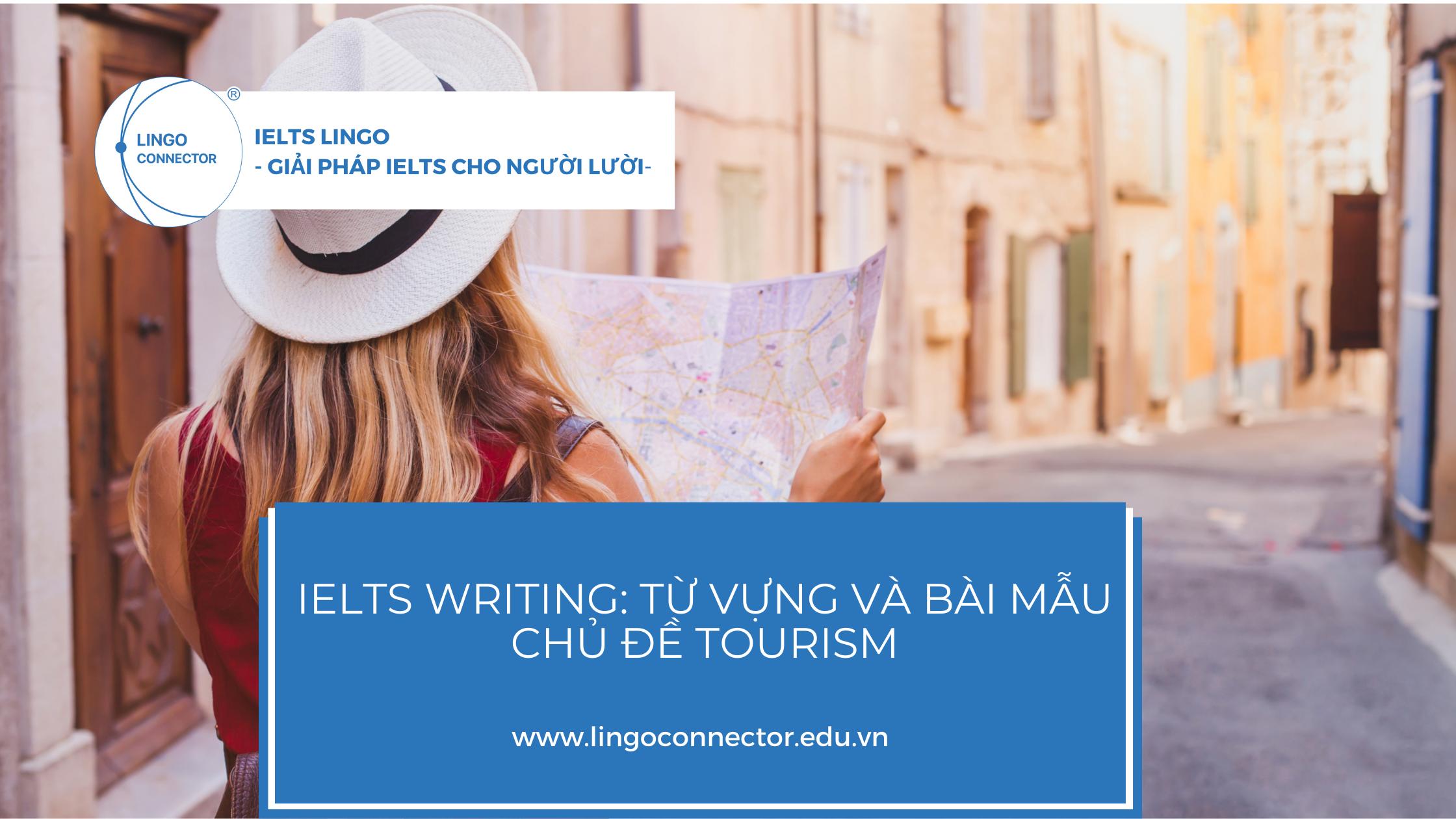 từ vựng ielts writing chủ đề tourism