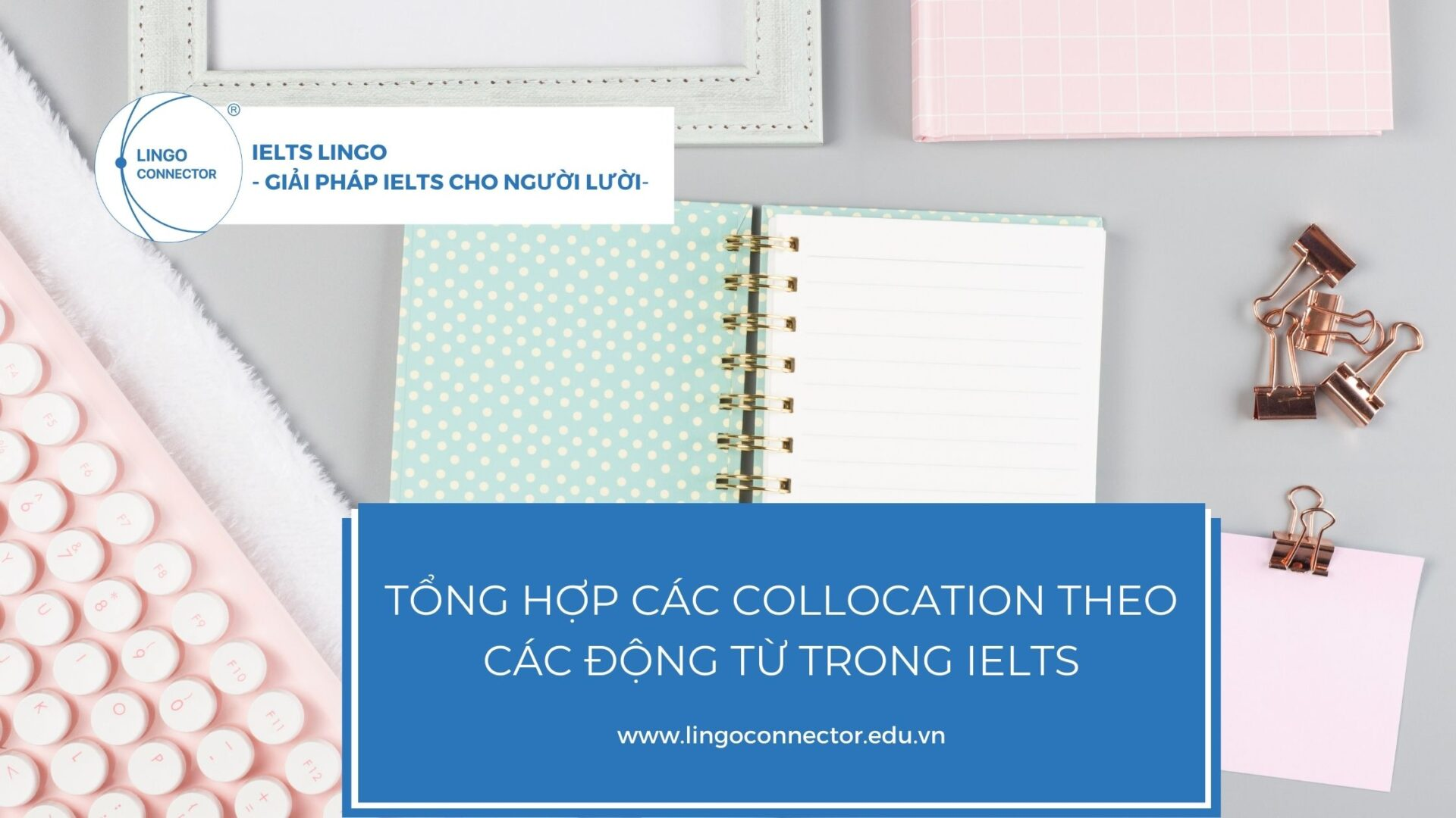 collocation-theo-dong-tu-trong-ielts