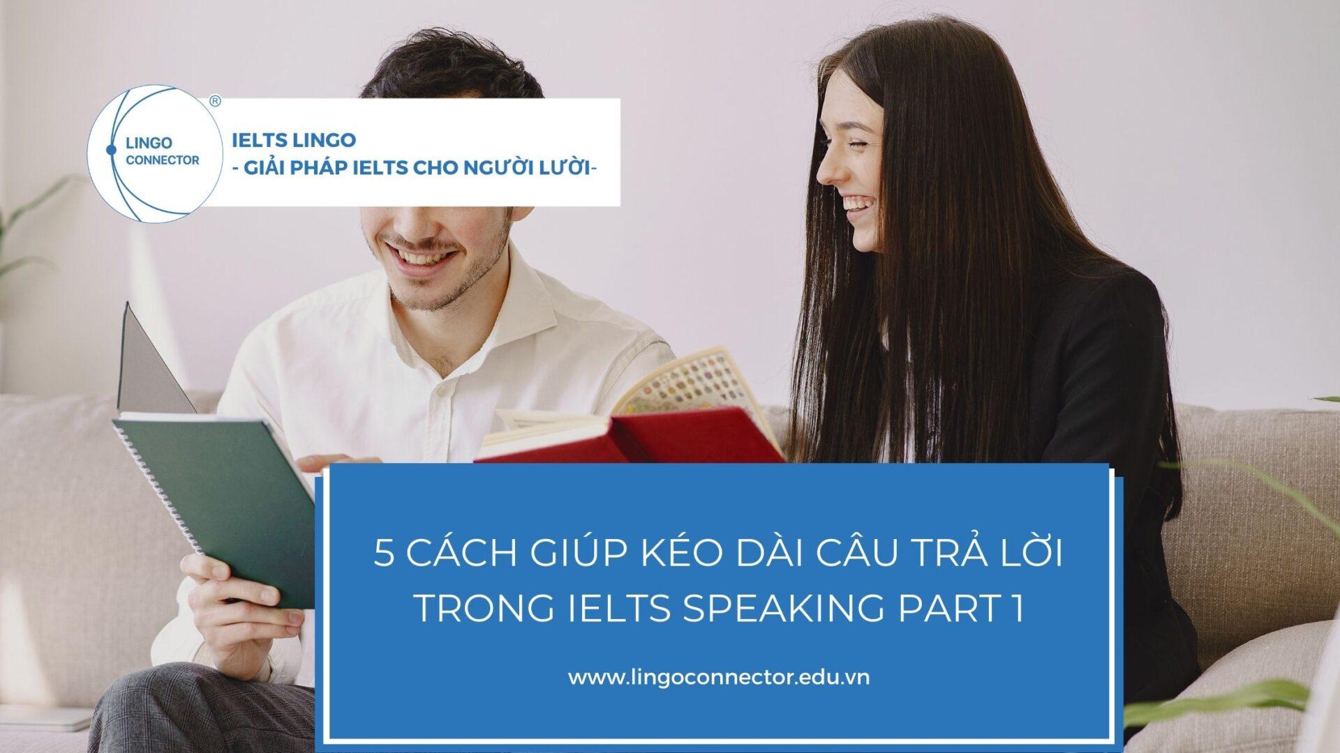 keo-dai-cau-trả-loi-ielts-speaking