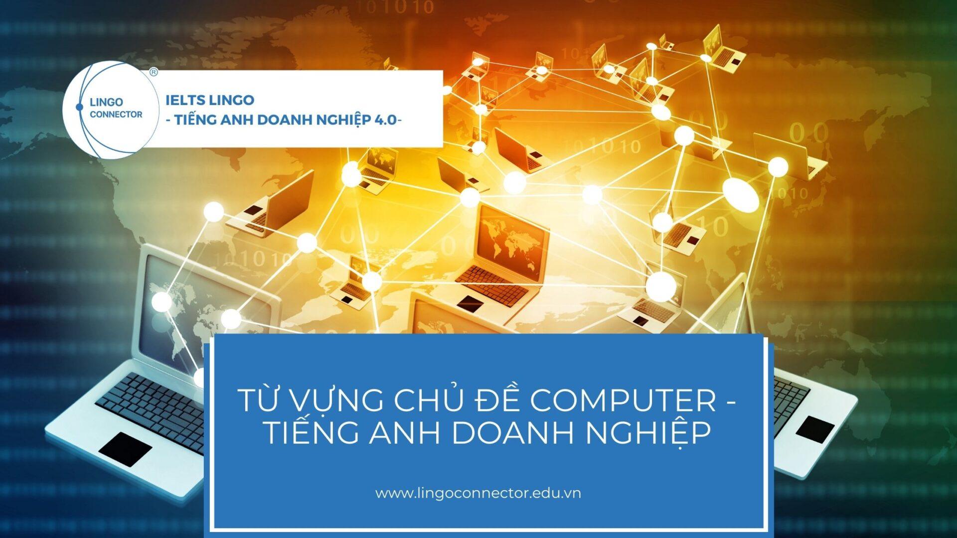tu-vung-COMPUTER-tieng-anh-DN
