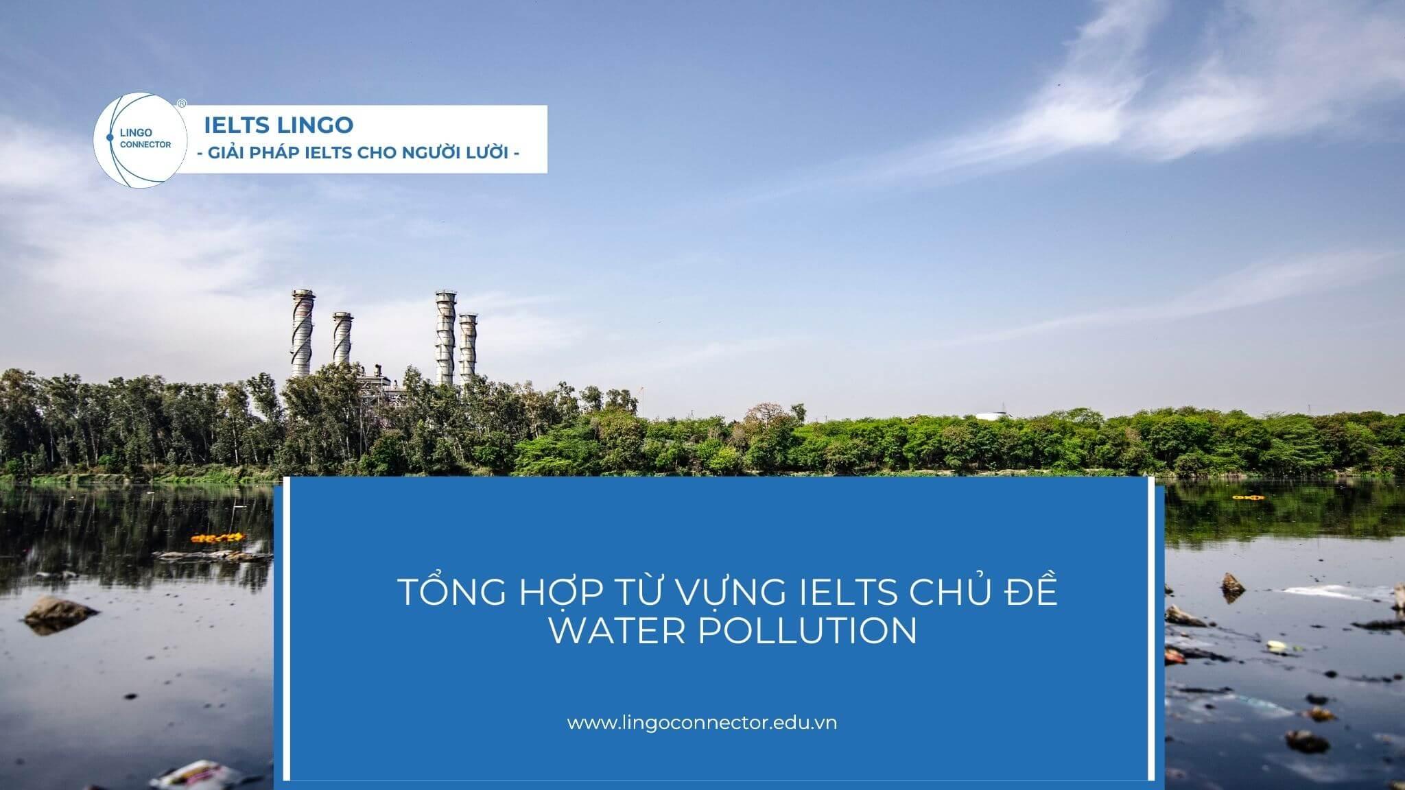 tu-vung-ielts-chu-de-water-pollution