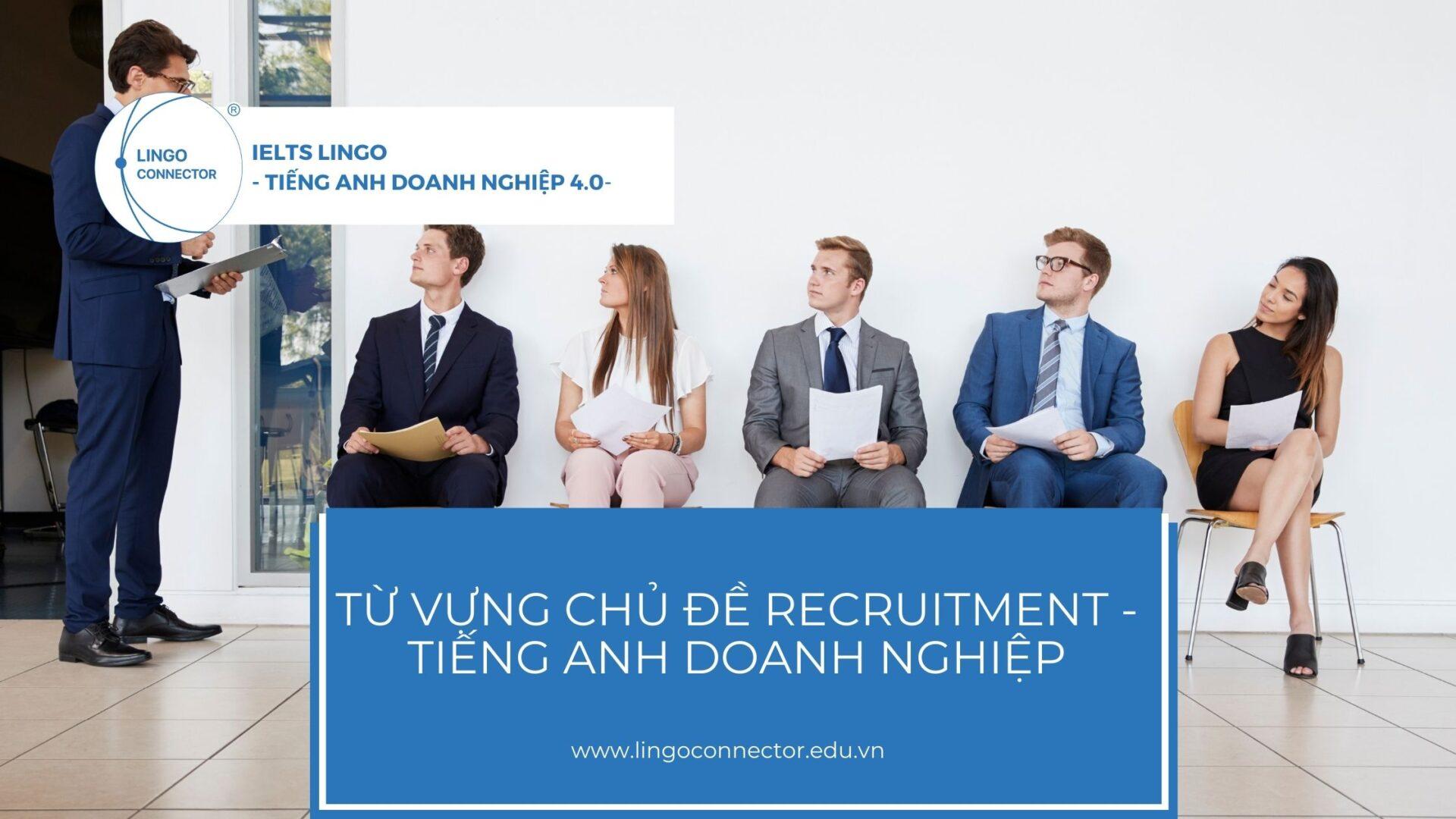 tu-vung-recruitment-tieng-anh-DN