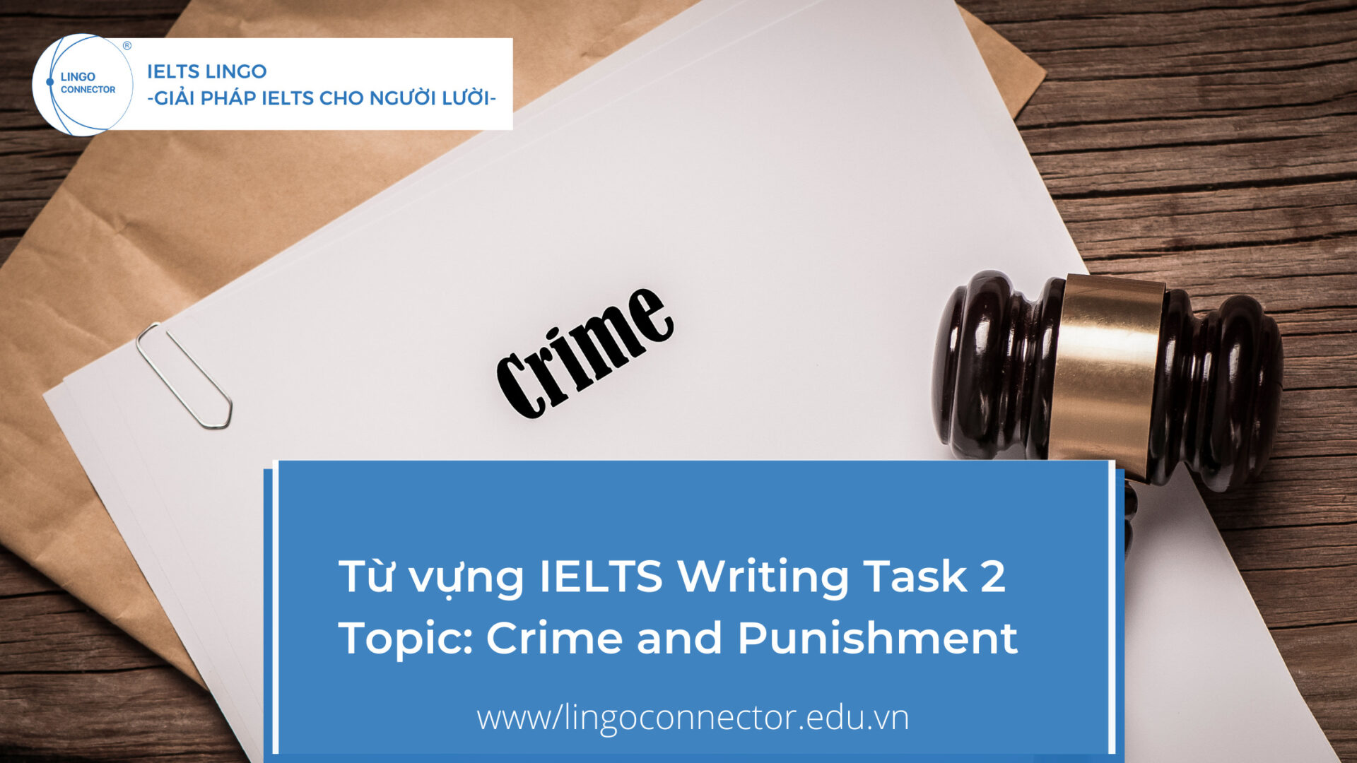 Từ vựng IELTS Writing Task 2 - Topic: Crime and Punishment