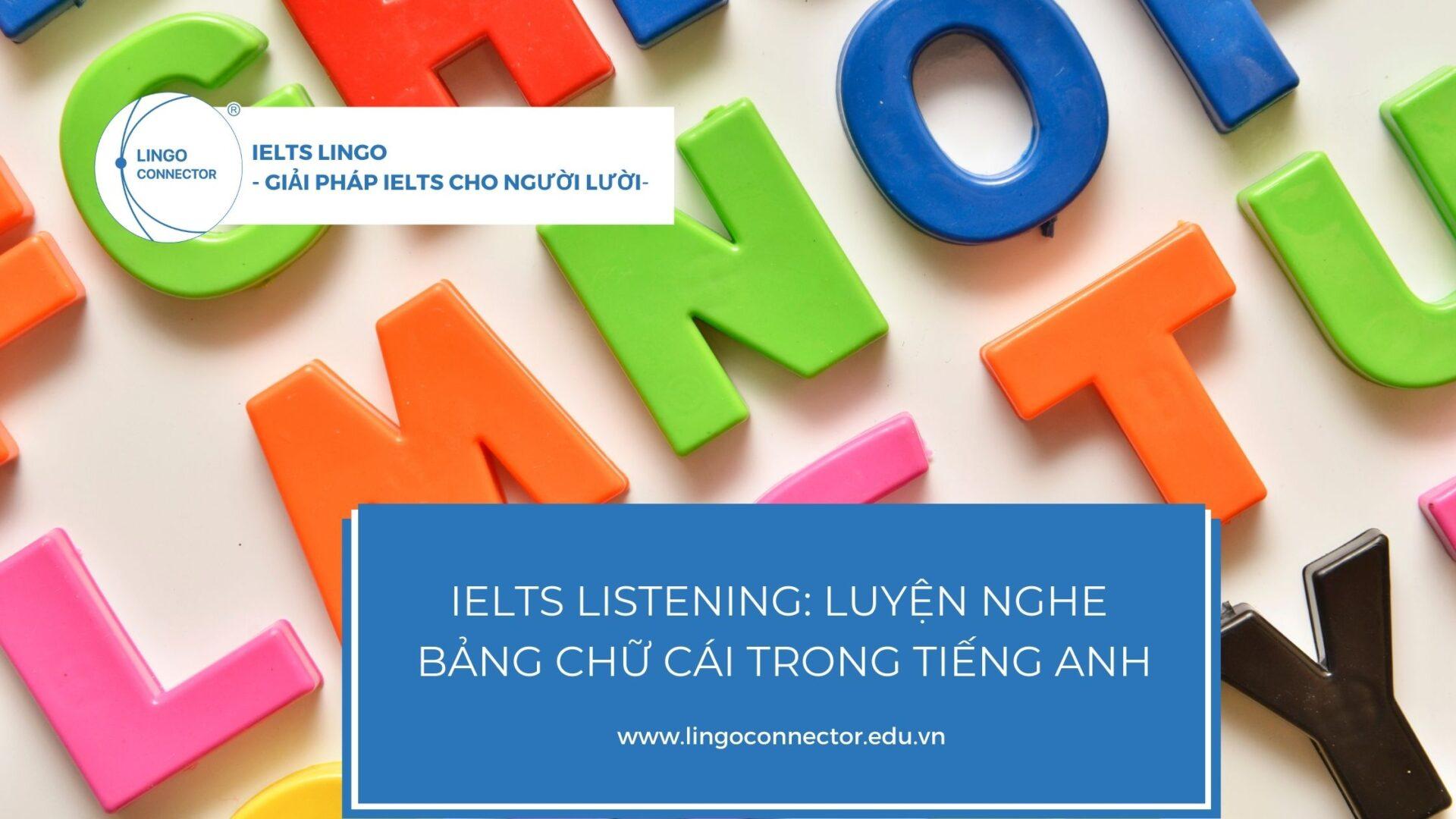 ielts-listening-bang-chu-cai