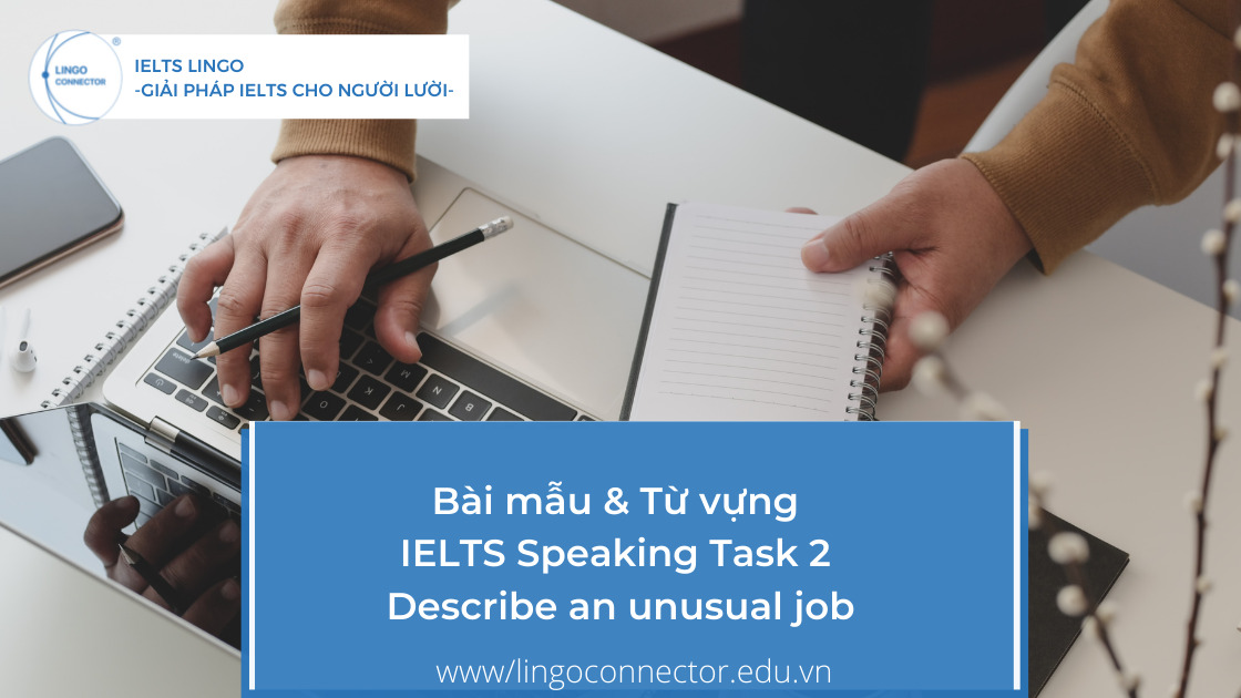IELTS Speaking Task 2 - Describe an unusual job