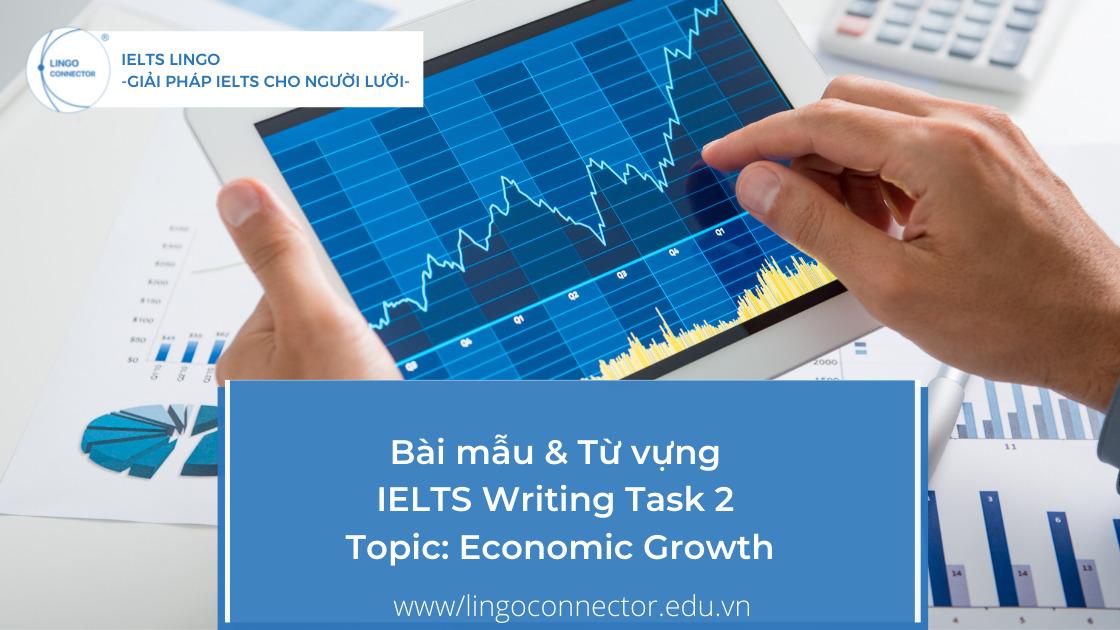 Bài mẫu & Từ vựng IELTS Writing Task 2 Topic: Economic Growth